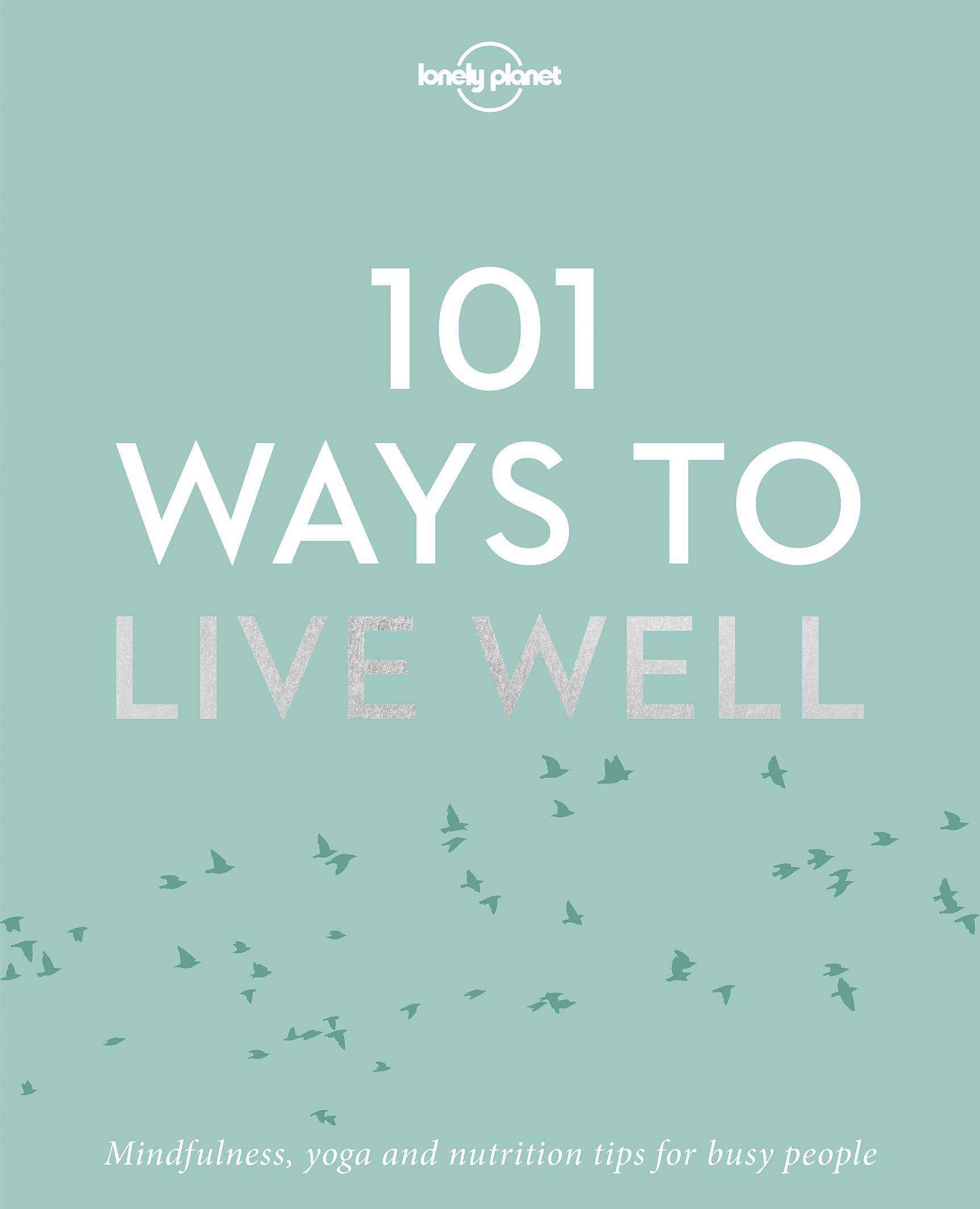 Image result for 101 ways to live well