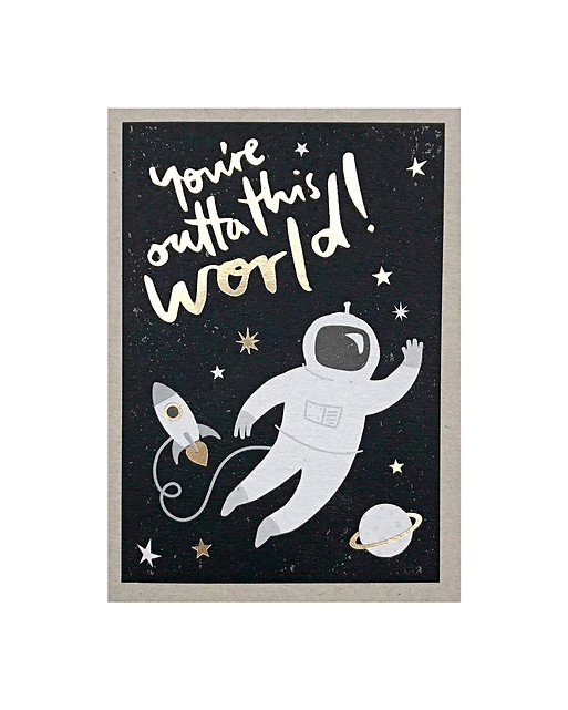 you're outta this world valentine's card  oliver bonas