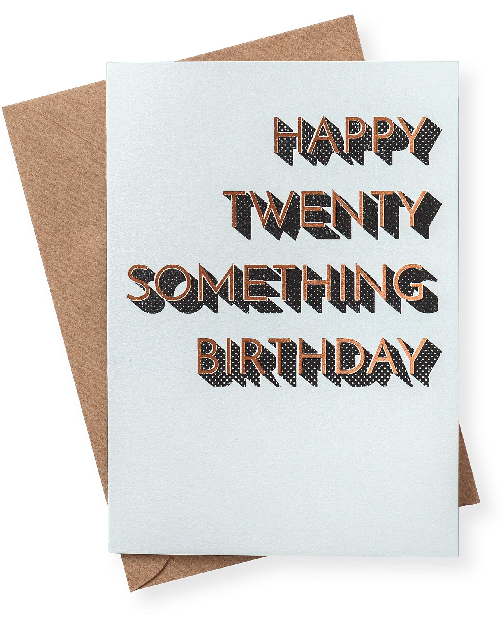 Happy Twenty Something Birthday Card
